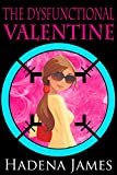 The Dysfunctional Valentine (The Dysfunctional Chronicles Book 2)