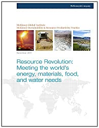 Resource Revolution: Meeting the Worlds Energy Materials Food, and Water Needs