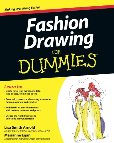 Fashion Drawing For Dummies ()