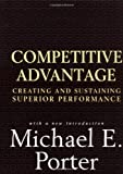 Competitive Advantage: Creating and Sustaining Superior Performance