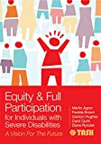 Equity and Full Participation for Individuals with Severe Disabilities 1st Edition