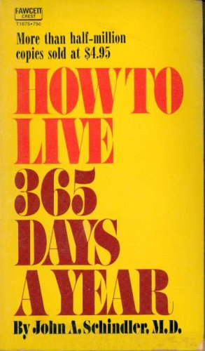 How to live 365 days a year - Internet Archive