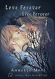 Live Forever, Love Forever