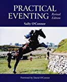 Practical Eventing, Sally O'Connor, 0939481529