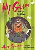 Mr. Gum and the Goblins, Andy Stanton, 1405228164