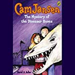 Cam Jansen and the Mystery of the Dinosaur Bones   David Adler