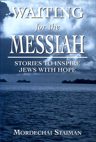 waiting-for-the-messiah-stories-to-inspire-jews-with-hope