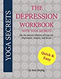 The Depression Workbook With Yoga Secrets
