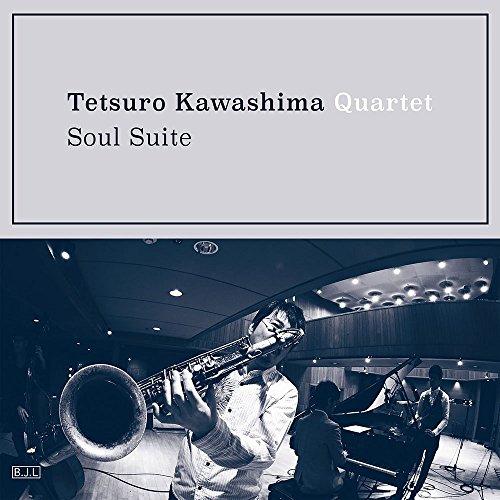 川嶋哲郎カルテット / Soul Suite