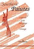 Southern Paiutes, LaVan Martineau, 088714070X