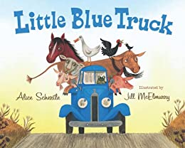 Little Blue Truck by [Schertle, Alice]