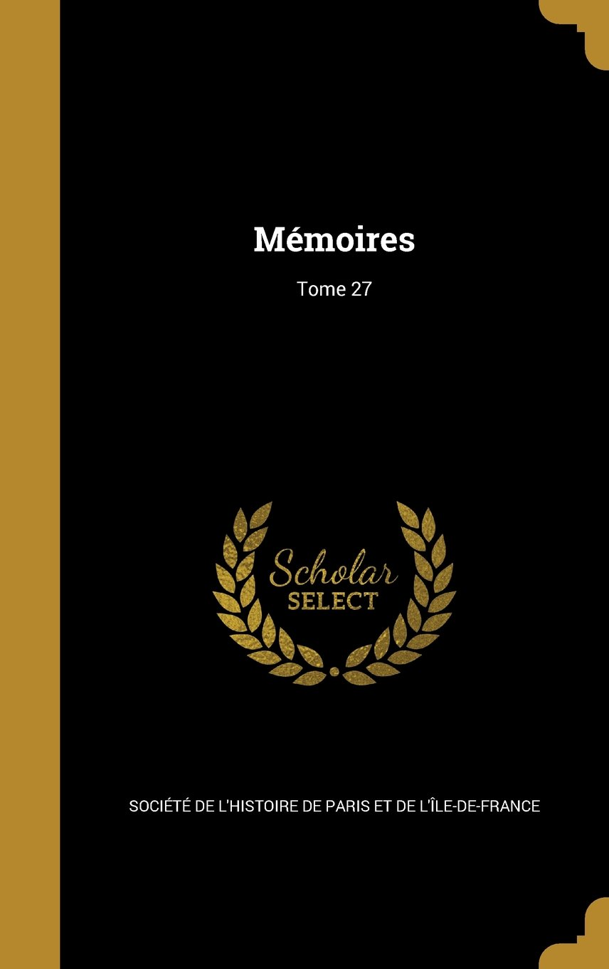 Download Memoires; Tome 27 (French Edition) PDF