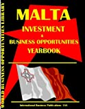 Malta Business Opportunity Yearbook, Global Investment and Business Center, Inc. Staff, 0739722069