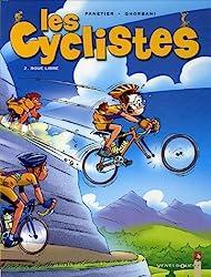 Les cyclistes, Tome 2 : Roue libre