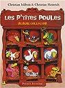 Les P'tites Poules - Album Collector 1 par Jolibois