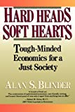 img - for Hard Heads, Soft Hearts: Tough-minded Economics For A Just Society book / textbook / text book