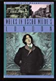 Walks in Oscar Wilde's London, Choral Pepper, 087905445X