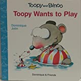 Toopy Wants to Play (Toopy and Binoo) by Dominique Jolin (2007-11-01)