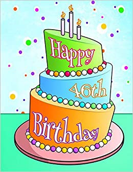Buy Happy 46th Birthday Journal Notebook Diary Lined Pages