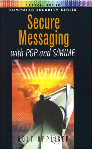Secure Messaging with PGP and ()