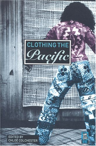 Clothing the Pacific (Pacific Island Costume Design)