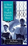 A Short History of English Church Music, Erik Routley and Lionel Dakers, 0264674405