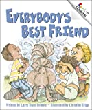 Everybody's Best Friend, Larry Dane Brimner, 0516225421