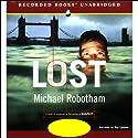 Lost Hörbuch von Michael Robotham Gesprochen von: Ray Lonnen