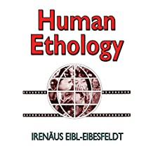 Human Ethology (Foundations of Human Behavior)
