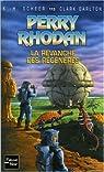 Perry Rhodan, tome 113 : La revanche des regénérés par K.-H. (Karl-Herbert) Scheer