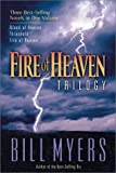 Fire of Heaven Trilogy, Bill Myers, 0310241081