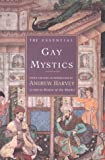 The Essential Gay Mystics, Andrew Harvey, 0785809074
