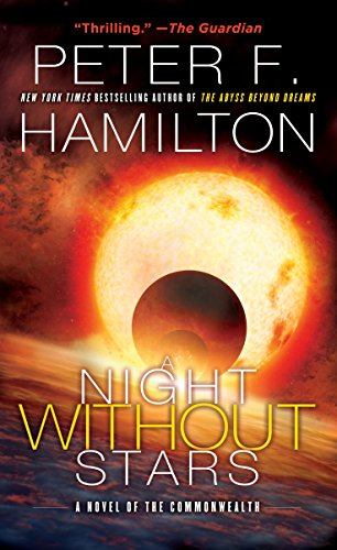 A Night Without Stars: A Novel of the Commonwealth (Commonwealth: Chronicle of the Fallers Book 2)