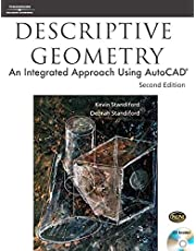 Descriptive Geometry: An Integrated Approach Using AutoCAD®