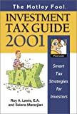 The Motley Fool Investment Tax Guide 2001, Selena Maranjian and Roy A. Lewis, 1892547147