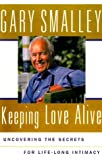 Secrets to Lasting Love, Gary Smalley, 0684850508