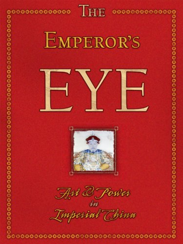 the-emperors-eye-art-and-power-in-imperial-china-home-use