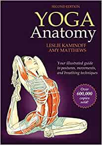 Amazon.com: Yoga Anatomy (0783324853148): Leslie Kaminoff ...