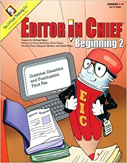 Editor In Chief Beginning Book: Grammar Disasters and Punctuation Faux Pas (Editor in Chief Beginining) by Carrie Beckwith (2002-01-02)
