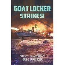 [ Goat Locker Strikes! [ GOAT LOCKER STRIKES! ] By Shandrow, Steven G ( Author )Oct-19-2012 Paperback
