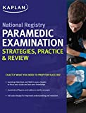 img - for National Registry Paramedic Examination Strategies, Practice & Review (Kaplan Test Prep) book / textbook / text book