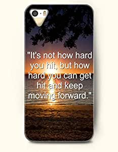 iPhone 5 5S Case OOFIT Phone Hard Case ** NEW ** Case with Design It'S Not How Hard You Hit,But How Hard You Can Get Hit And Keep Moving Forward.- Proverbs Of Life - Case for Apple iPhone 5/5s