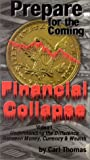Prepare for the Coming Financial Collapse [VHS]