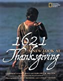 img - for 1621: A New Look at Thanksgiving book / textbook / text book