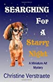 Searching for a Starry Night, Christine Verstraete, 1453766383