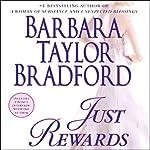 Just Rewards: A Novel | Barbara Taylor Bradford