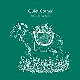 Quiet Corner - small folky talk