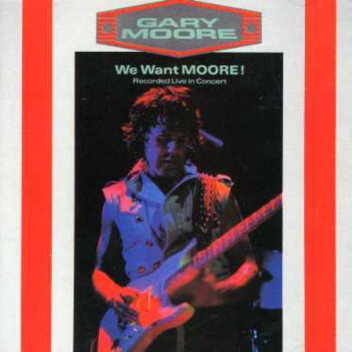 We Want Moore (Best Of Gary Moore)