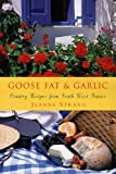 Goose Fat and Garlic, Jeanne Strang, 190492039X