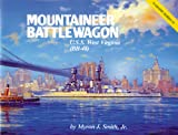 Mountaineer Battlewagon : U. S. S. West Virginia (BB-18), Smith, Myron J., Jr., 0933126166